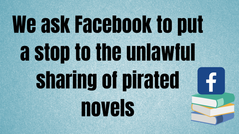 We ask Facebook to put a stop to the unlawful sharing of pirated novelsAdd heading